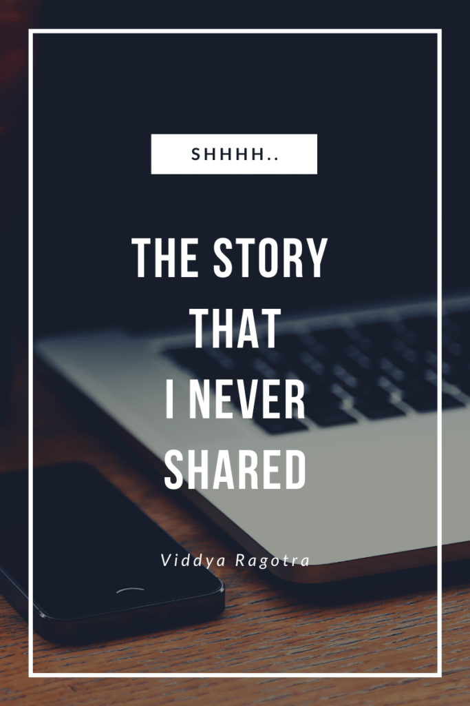 The Story that I never Spoke
